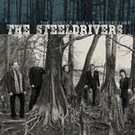 Steeldrivers The Muscle Shoals Sound